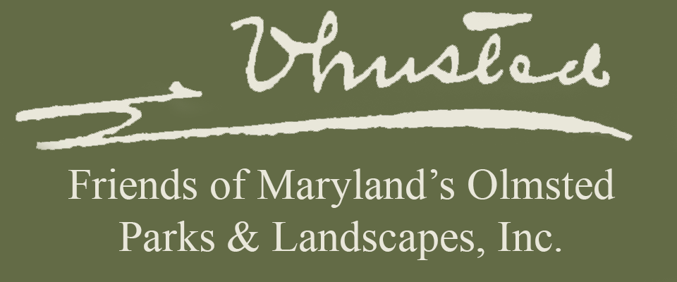 Friends of Maryland's Olmsted  Parks & Landscapes